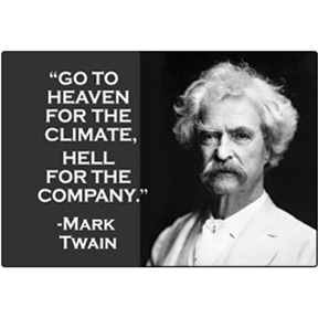 Go To Heaven Mark Twain Magnet