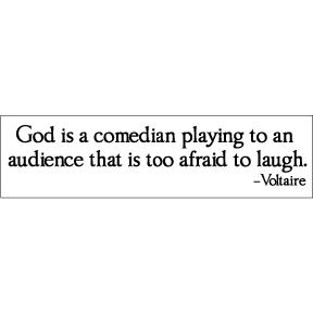 God Comedian Voltaire Bumper Sticker