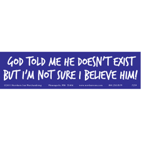 God Told Me Bumper Sticker