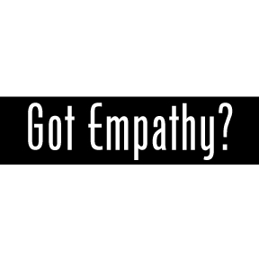 Got Empathy Bumper Sticker