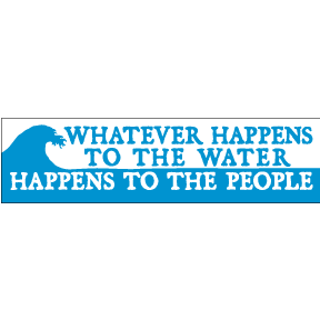 Happens To Water Bumper Sticker