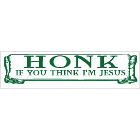 Honk-If-I'm-Jesus-Bumper-Sticker