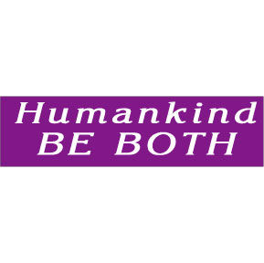 Humankind-Be-Both-Bumper-Sticker