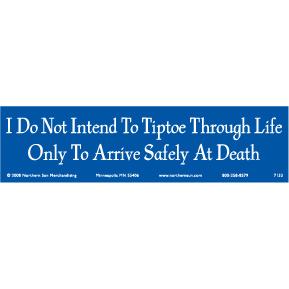 I-Do-Not-Intend-To-Tiptoe-Bumper-Sticker