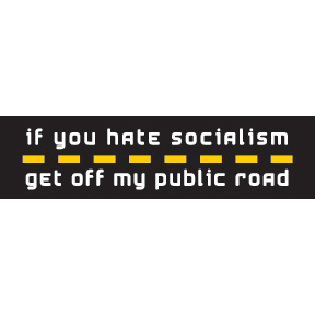 If You Hate Socialism Bumper Sticker