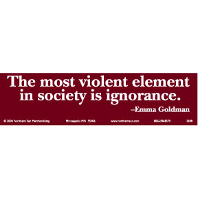 Ignorance-Emma-Goldman-Bumper-Sticker