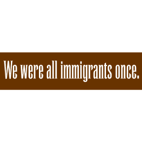 Immigrants-Bumper-Sticker