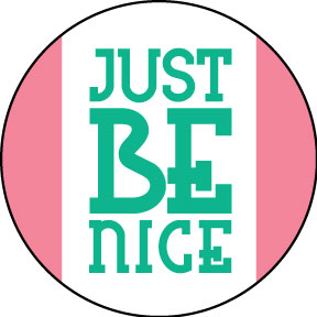 Just-Be-Nice-Button