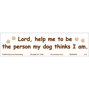 Lord Help Me Dog Bumper Sticker