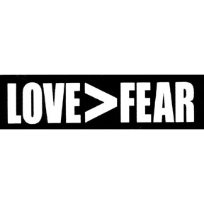 Love-Is-Greater-Than-Fear-Sticker