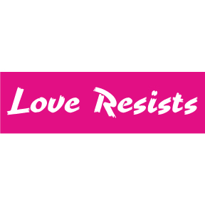 Love Resists Sticker