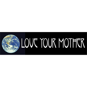 Love-Your-Mother-Bumper-Sticker