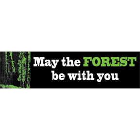May-The-Forest-Be-With-You-Bumper-Sticker