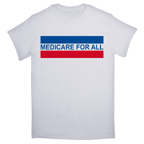Medicare For All TShirt