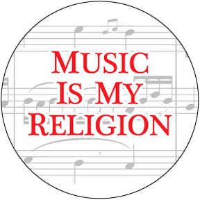 Music Is My Religion Button