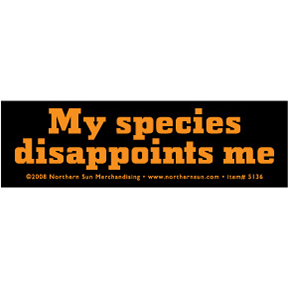 My Species Disappoints Me Sticker