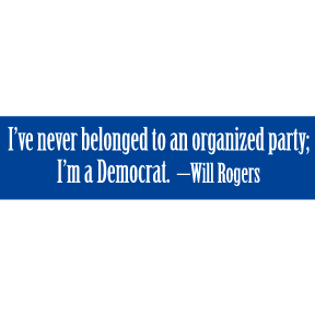 Never Belonged Will Rogers Bumper Sticker