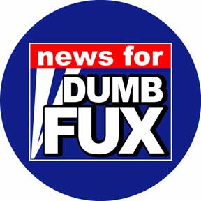 News Dumb Fux Button