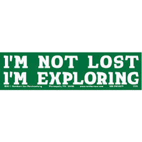 Not Lost Exploring Bumper Sticker