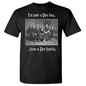 Poe Boy From A Poe Family T-Shirt