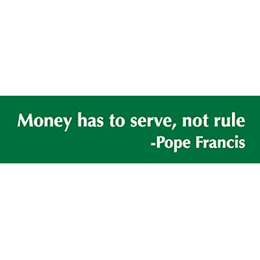 Pope Francis Money Bumper Sticker