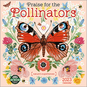 Praise For The Pollinators Calendar