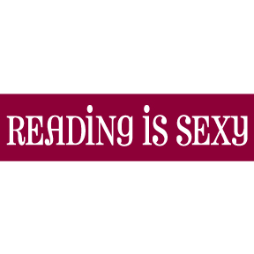 Reading Is Sexy Bumper Sticker