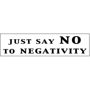 Say-No-To-Negativity-Bumper-Sticker