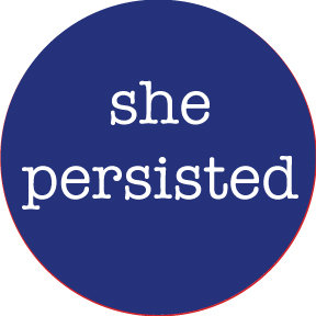 She Persisted Button
