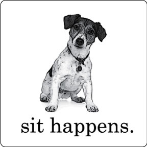 Sit Happens Sticker