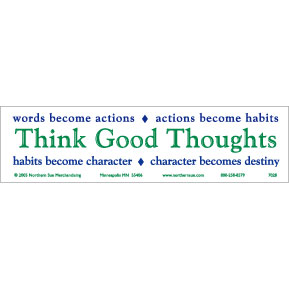 Think Good Thoughts Bumper Sticker
