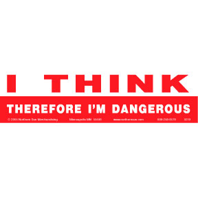Think-Therefore-Dangerous-Bumper-Sticker
