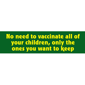 Vaccinate Children Bumper Sticker