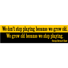 We Grow Old George B Shaw Bumper Sticker