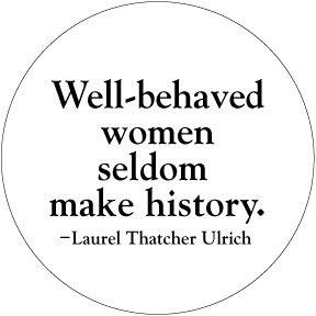 Well-Behaved-Women-Button