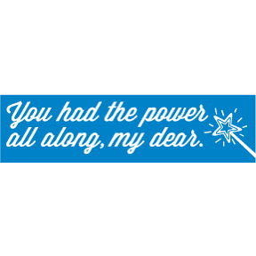 You-Had-The-Power-Al-Along-Bumper-Sticker