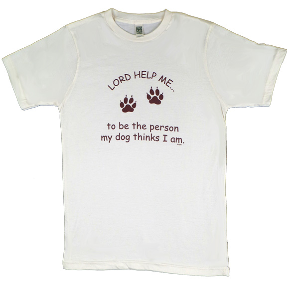 Lord Help Me Dog TShirt
