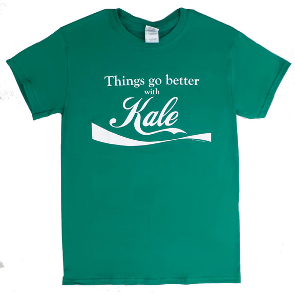 Things Go Better With Kale TShirt