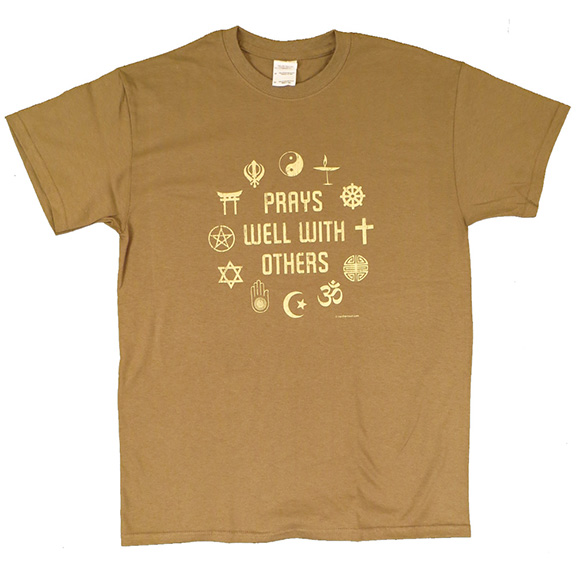 Prays Well With Others TShirt