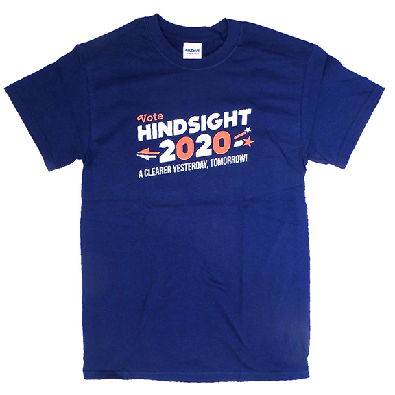 Vote Hindsight 2020 T-Shirt